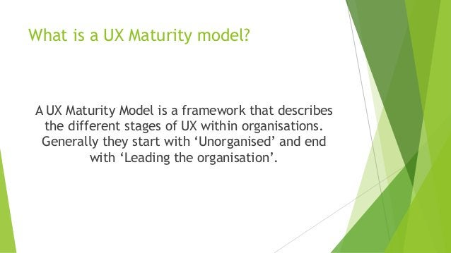 What is a UX Maturity model? A UX Maturity Model is a framework that describes the different stages of UX within organisat...
