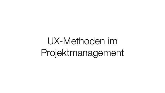 UX-Methoden im Projektmanagement