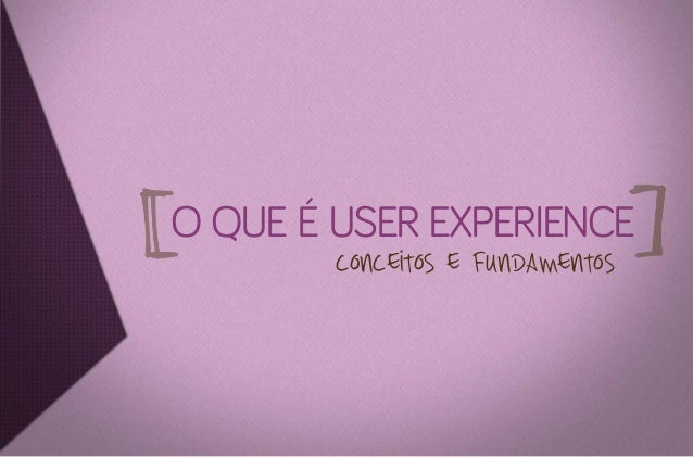 User Experience: O que sua empresa pode ganhar com isso - Versão 2.0 Slide 3