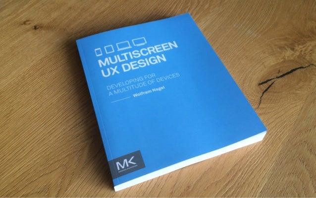 """Multiscreen From """"Multiscreen UX Design"""" (www.msxbook.com/enbook ISBN: 978-0128027295)"""