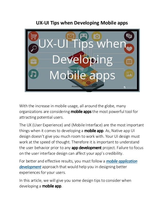 UX-UI Tips when Developing Mobile apps With the increase in mobile usage, all around the globe, many organizations are con...
