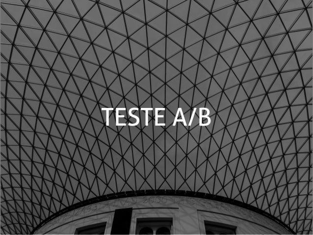 TESTE A/B + + 10 anos Maior índice de conversão do mercado Atual logo