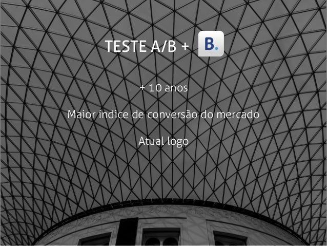 A/B nos diz o que, mas não porquê Laboratório de usabilidade in house Time de User Research RTL TESTES + Japão