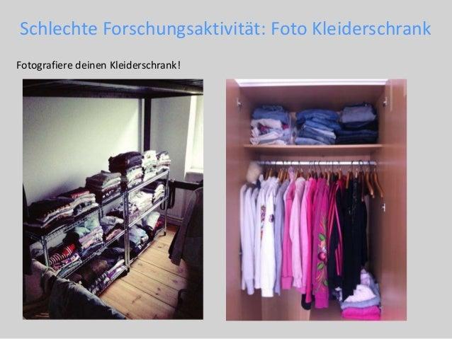 Schlechte Forschungsaktivität: Foto Kleiderschrank Fotografiere deinen Kleiderschrank!
