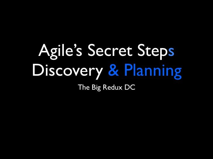 April 11, 2011 Agile's Secret StepsDiscovery & Planning       MidwestUX
