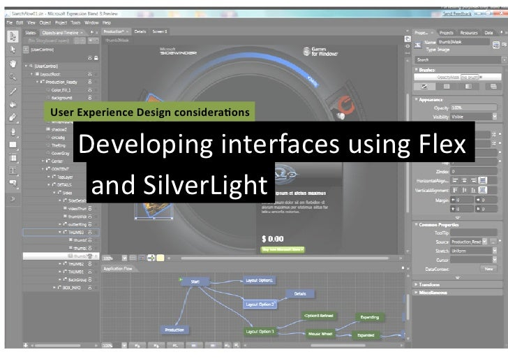 User Experience Design considera3ons       Developing interfaces using Flex        and SilverLight