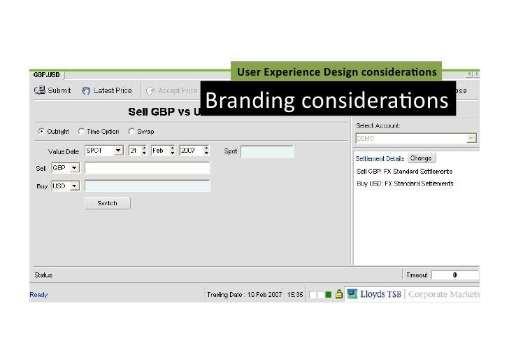 User Experience Design considera3ons Branding consideraFons