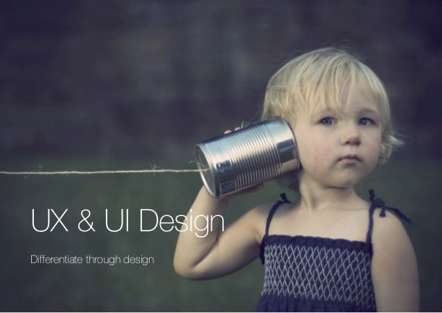 (Replace with full screen background image)  UX & UI Design  Differentiate through design