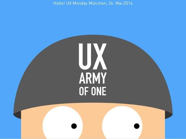 Hello! UX Monday München, 26. Mai 2014