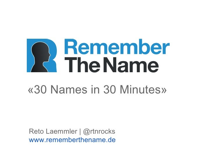 «30 Names in 30 Minutes»Reto Laemmler | @rtnrockswww.rememberthename.de