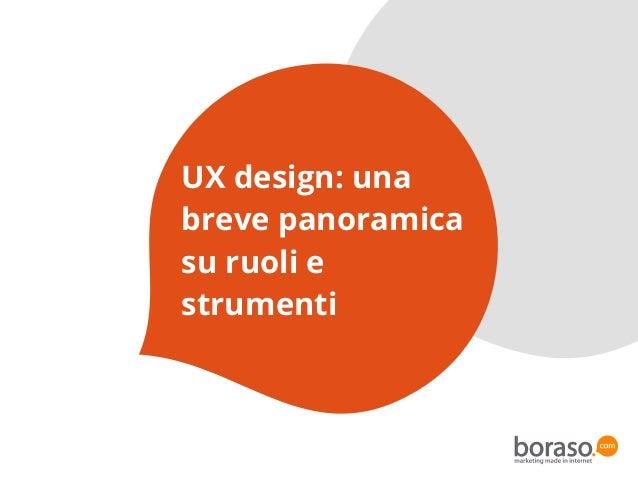UX design: una breve panoramica su ruoli e strumenti