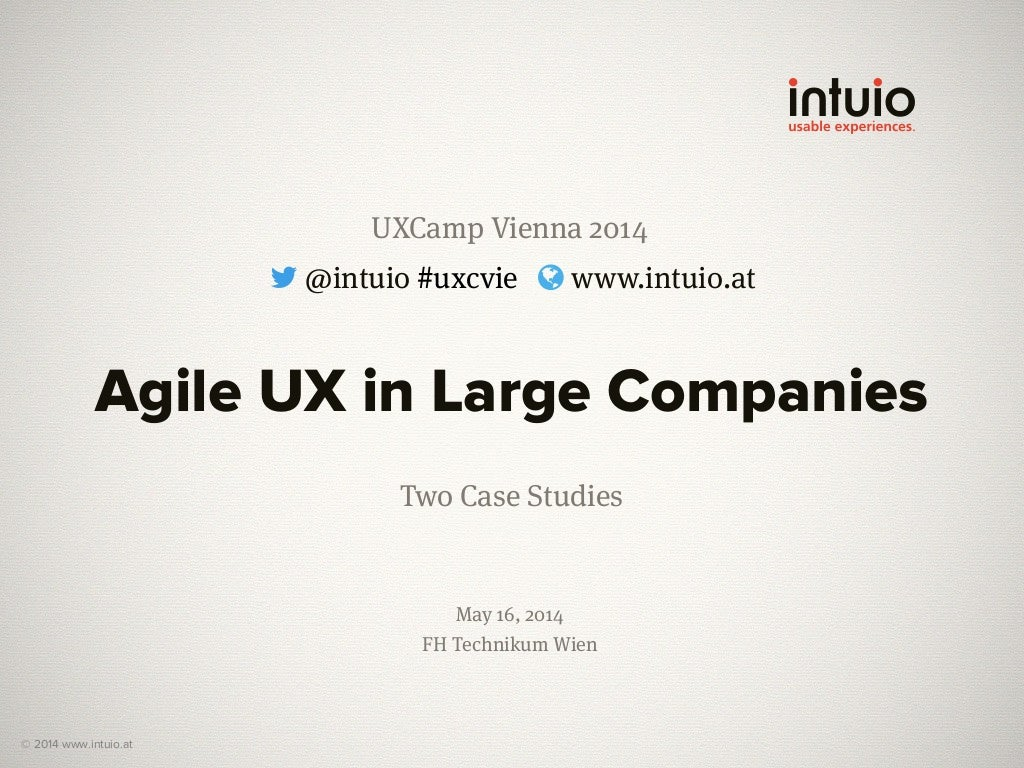Agile UX in Large Companies — Two Case Studies