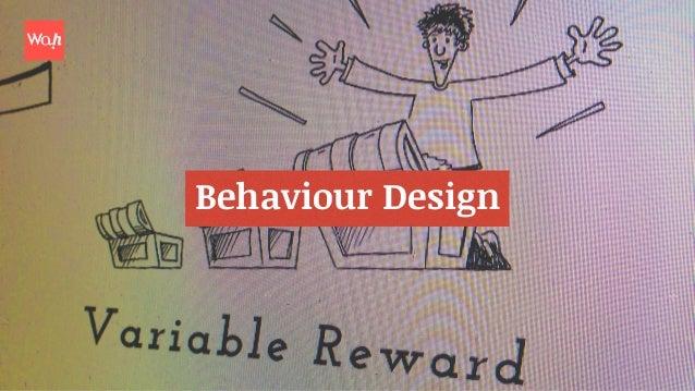 Using behaviour design to create a minimum loveable product Slide 3