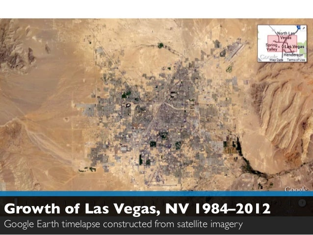 Growth of Las Vegas, NV 1984–2012  Google Earth timelapse constructed from satellite imagery