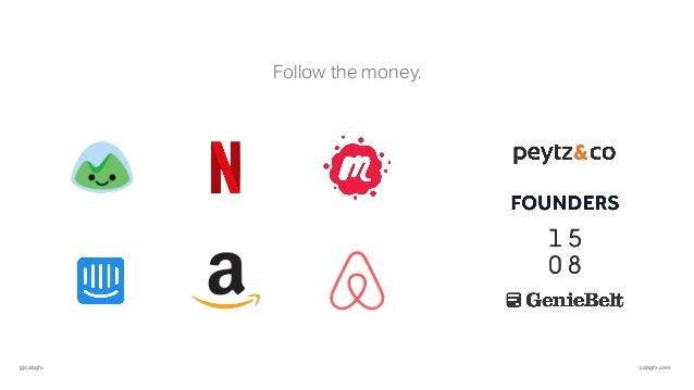 @cabgfx cabgfx.com Follow the money.