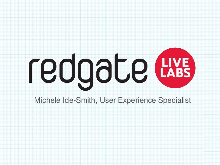 Michele Ide-Smith, User Experience Specialist