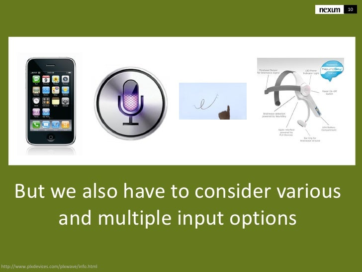 10     But we also have to consider various          and multiple input optionshttp://www.plxdevices.com/plxwave/info.html