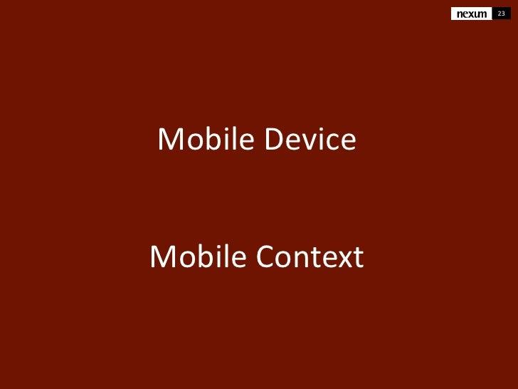 23Mobile DeviceMobile Context