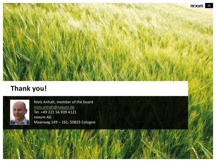 30Thank you!      Niels Anhalt, member of the board      niels.anhalt@nexum.de      Tel. +49 221 56 939 4121      nexum AG...