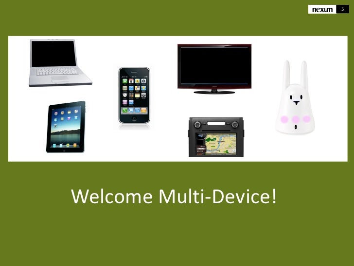 5Welcome Multi-Device!