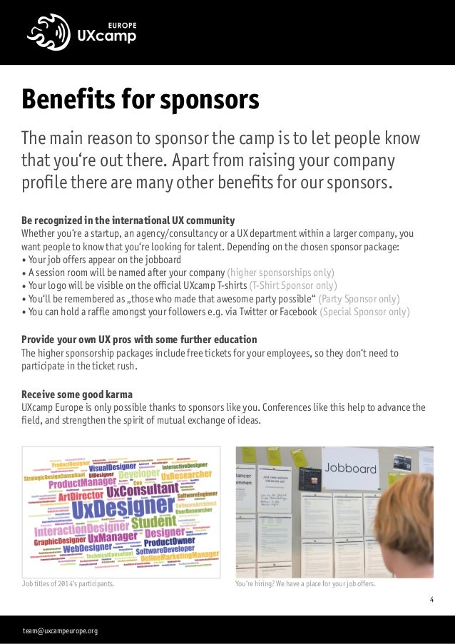 Benefits for sponsors The main reason to sponsor the camp is to let people know that you're out there. Apart from raising ...