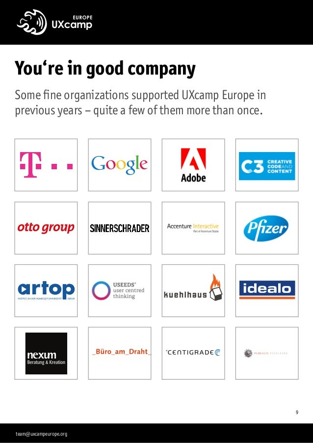 You're in good company Some fine organizations supported UXcamp Europe in previous years –quite a few of them more than o...