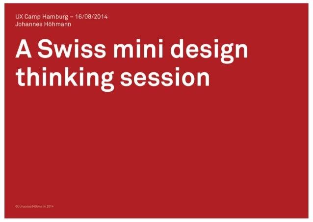 UXCam amburg—16/O8/2014 J h nes dhmann  Xswiss mini design thinking session