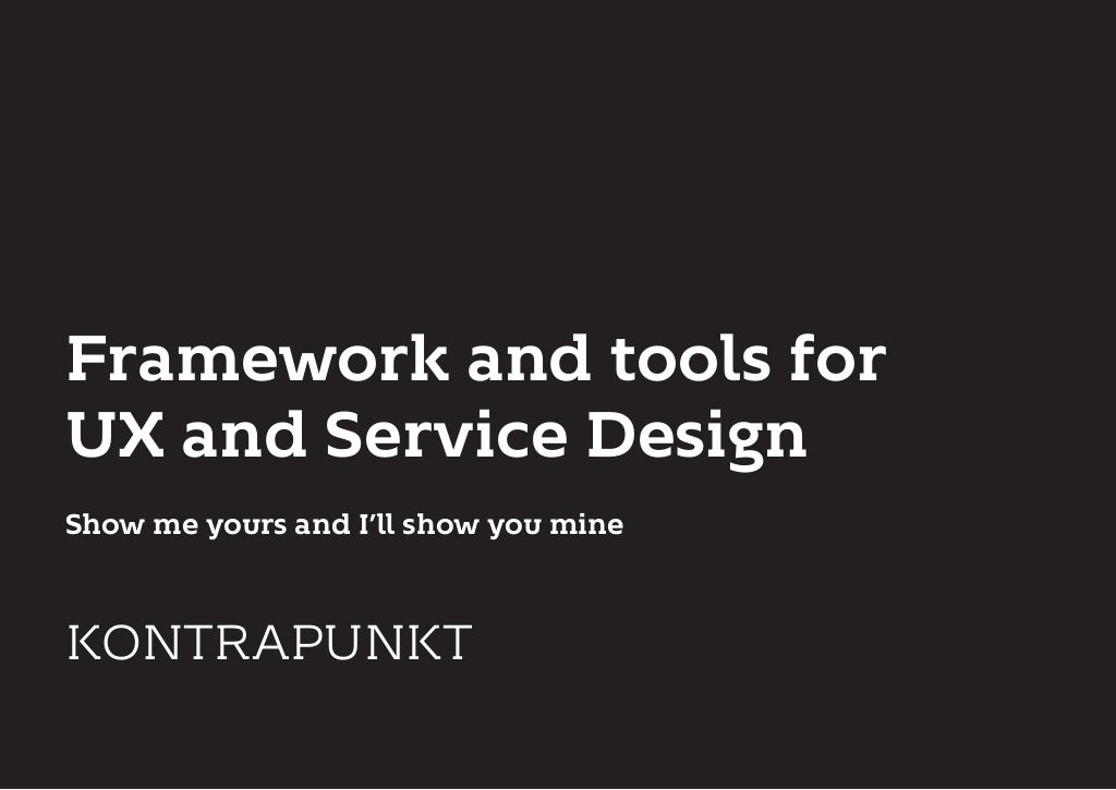 Framework and tools for UX and Service Design