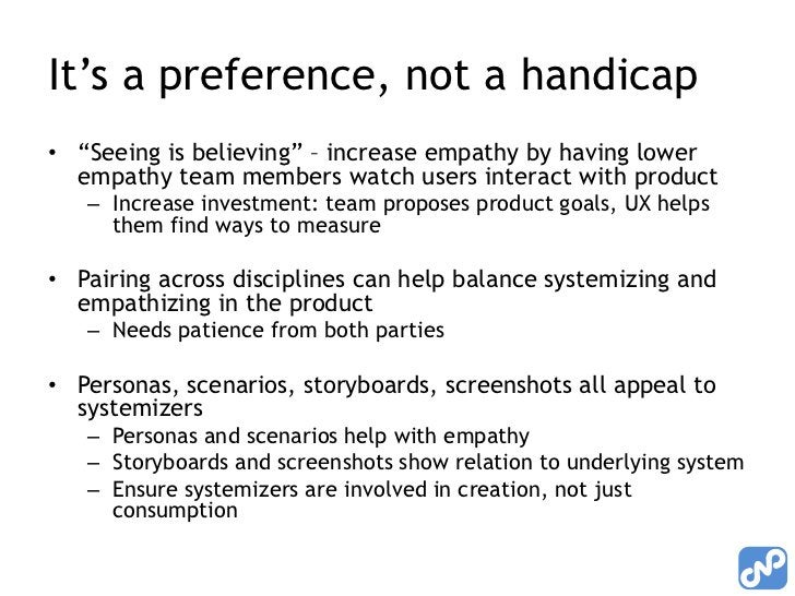 """It's a preference, not a handicap<br />""""Seeing is believing"""" – increase empathy by having lower empathy team members watch..."""