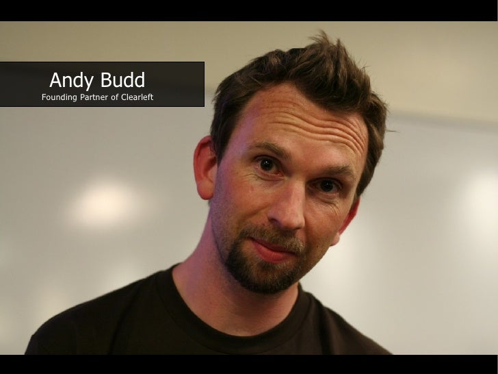 Andy Budd Founding Partner of Clearleft