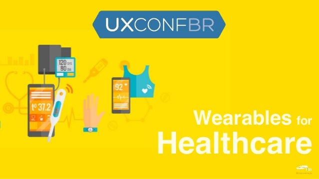Wearables for Healthcare @marcossouza