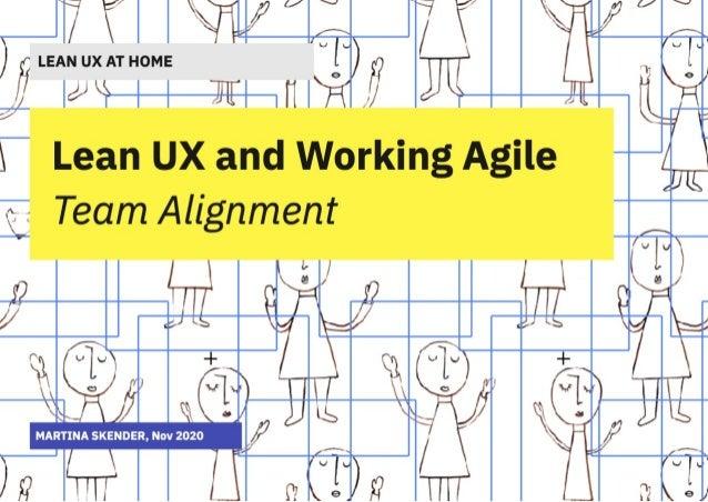 UX Crunch   Lean UX & Working agile   Team alignment