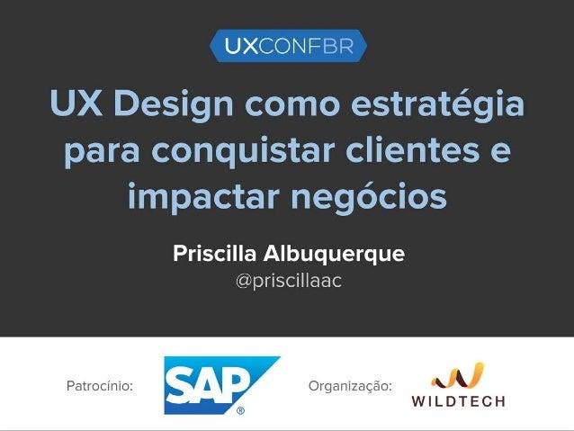 PRISCILLA ALBUQUERQUE Designer de Produto, especialista em Gestão Estratégica do Design e Design Centrado no Usuário. Dire...