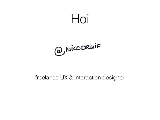 Hoi freelance UX & interaction designer