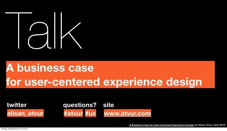 A Business Case for User-Centered Design