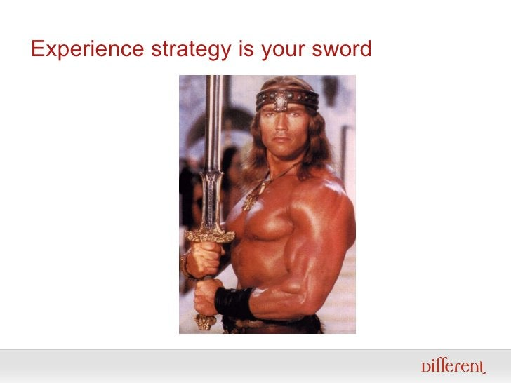 Experience strategy is your sword