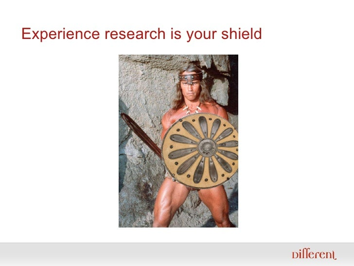 Experience research is your shield