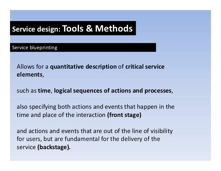 Servicedesign:Tools&Methods             g     Serviceprototyping:Scenarios,storytelling,storyboards,real    worl...