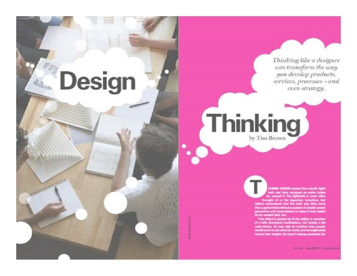 Design thinking: Characteristics Designthinking:  DesignThinkinghelpstransformexistingconditionsintopreferredone...
