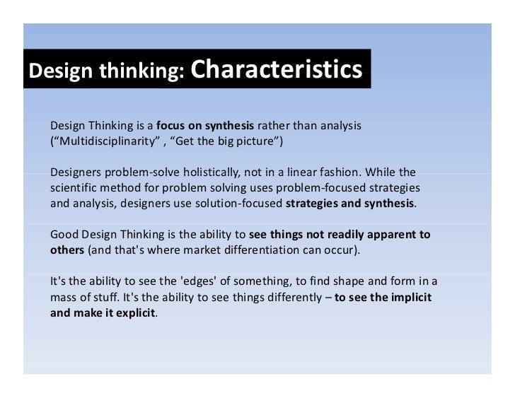 Designthinkers:Skillsets Design thinkers: Skill sets      Empathy     Integrativethinking     Optimism     O i i     E...