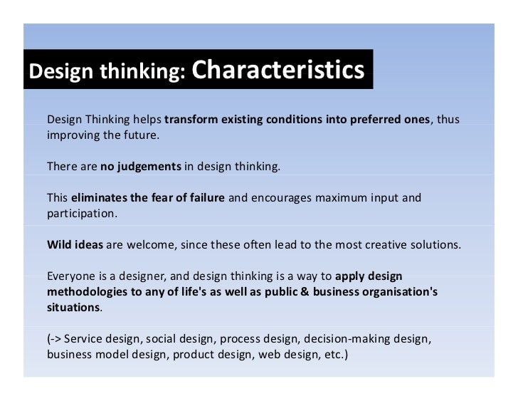 Designthinkers:Skillsets Design thinkers: Skill sets    Integrativethinking   I t    ti thi ki    Notonlyrelyingon...