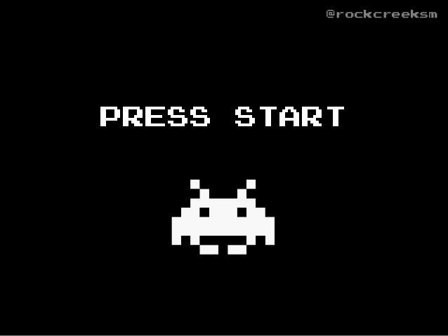 PRESS START @rockcreeksm