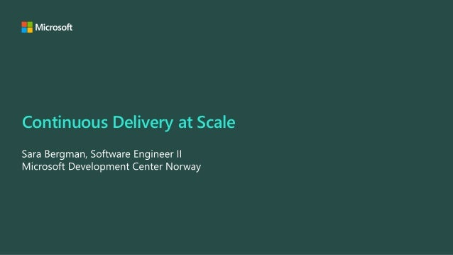 Continuous Delivery at Scale