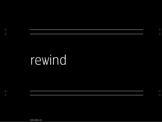 + + + + + + + + PEDRO CARDOSO, 2015 rewind