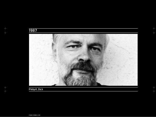 + + + + + + + + PEDRO CARDOSO, 2015 1987 Philip K. Dick