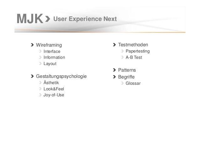 MJK Wireframing Interface Information Layout Gestaltungspsychologie Ästhetik Look&Feel Joy-of-Use User Experience Next Tes...