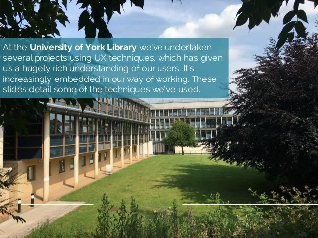 At the University of York Library we've undertaken several projects using UX techniques, which has given us a hugely rich ...