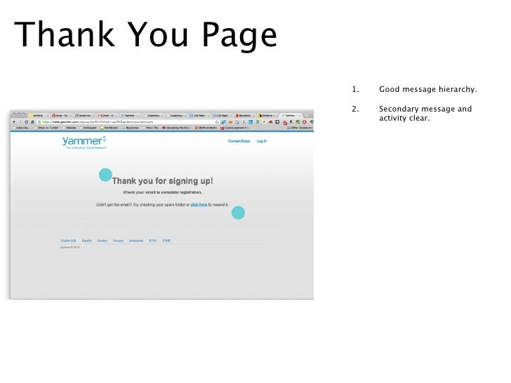 Activate Email                 1.   Clear signup button call to                      action.                 2.   Secondar...