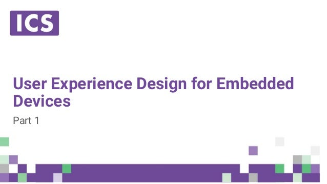 User Experience Design For Embedded Devices