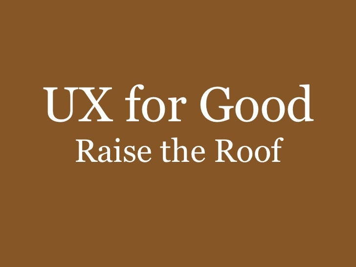 UX for Good Raise the Roof